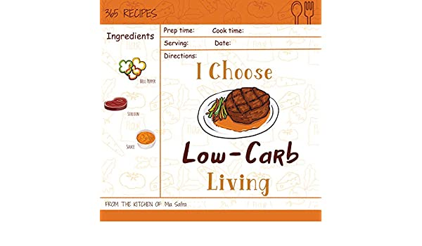 I Choose Low Carb Living Reach 365 Happy And Healthy Days