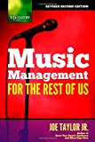 Music Management for the Rest of Us, Joe Taylor, 1411616138