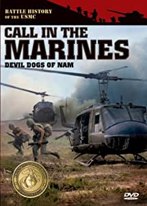 Battle History of the USMC: Call in the Marines