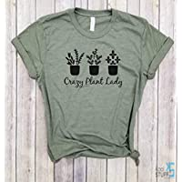 Crazy Plant Lady - Plant Lady, Gardening shirt, Plant based, Plant Powered, Farmer Shirt, Farm shirt, Garden Shirt, Plant lover Shirt, Vegan shirt.