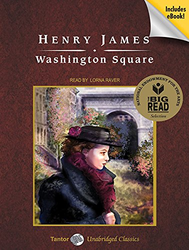 Washington Square (Tantor Unabridged Classics)