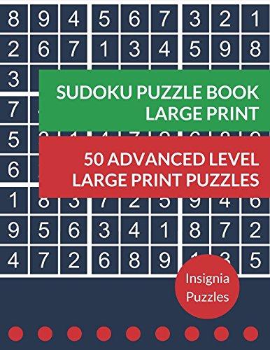 Sudoku Puzzle Book Large Print 50 Advanced Level Large Print Puzzles: One Puzzle Per Page ebook
