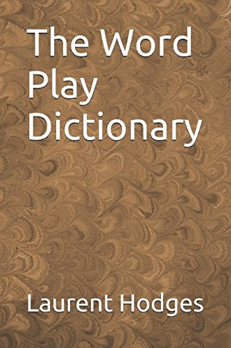 The Word Play Dictionary by Independently published