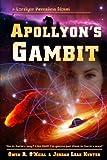 img - for Apollyon's Gambit (Loralynn Kennakris) (Volume 4) book / textbook / text book