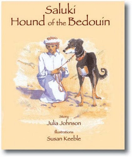 (Saluki: Hound of the Bedouin by Julia Johnson (2005-09-23))