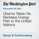 Obama Takes His Reckless Energy Plan to the United Nations | Mitch McConnell