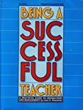 Being a Successful Teacher, Bluestein, Janet, 0822467917