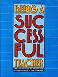 Being a Successful Teacher 9780822467915