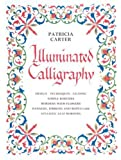 Illuminated Calligraphy: Borders and Letters