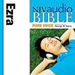 NIV Audio Bible, Pure Voice: Ezra | Zondervan Bibles