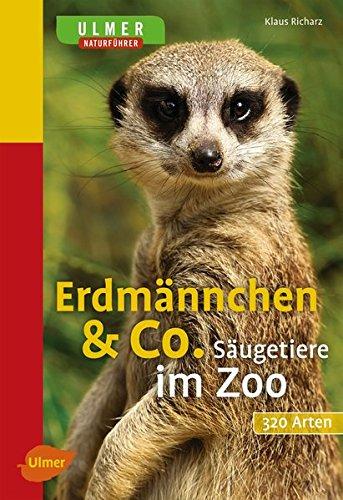 Erdmännchen & Co.: Säugetiere im Zoo