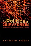 The Politics of Subversion, Antonio Negri, 0745606016