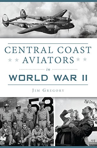 Central Coast Aviators in World War II (Military)