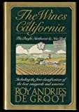 The Wines of California, the Pacific Northwest and New York, Roy A. De Groot, 0671400495
