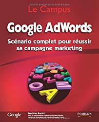 Google AdWords: Scénario complet pour réussir sa campagne marketing
