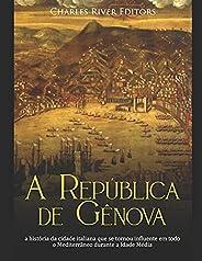A República de Gênova: a história da cidade italiana que se tornou influente em todo o Mediterrâneo durante a