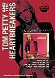 Tom Petty: Damn the Torpedoes Classic Album