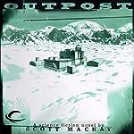 Outpost | Scott Mackay