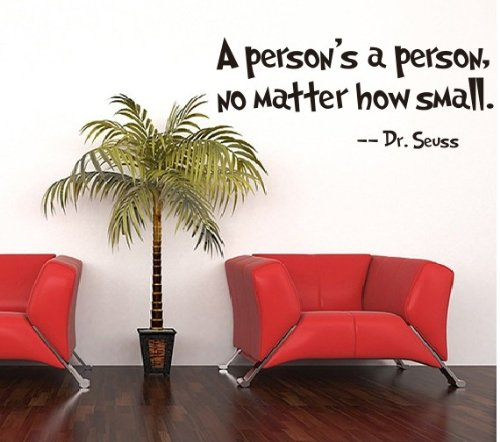 1 X ZooYoo Quote Dr Seuss a Person's a Person,no Matter How