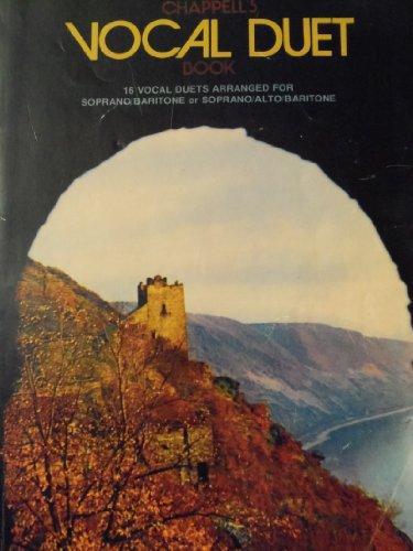(Chappell's Book Vocal Duet. 16 Vocal Duets Arranged for Soprano/baritone or Soprano/alto/baritone)