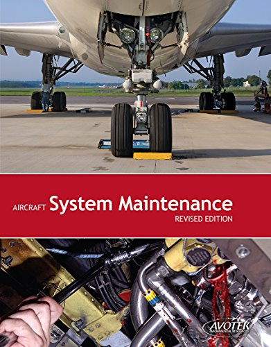 Aircraft System Maintenance, Revised Edition