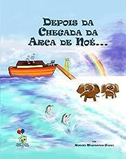 Depois da chegada da Arca de Noé...