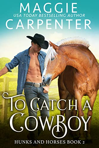 Ladies Horseshoes Athletic - To Catch A Cowboy (Hunks and Horses Book 2)
