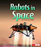 Robots in Space, Christopher Forest, 1429672293