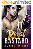 Royal Bastard (a Bad Boy Royal Romance)