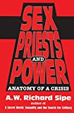 Sex, Priests, And Power: Anatomy Of A Crisis