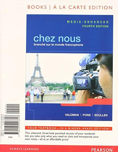 Chez nous: Branche sur le monde francophone, Media-Enhanced Version, Books a la Carte Plus MyLab French with eText (mult