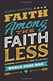 #5: Faith Among the Faithless: Learning from Esther How to Live in a World Gone Mad