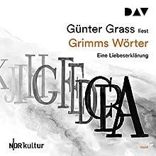 Grimms Wörter Hörbuch von Günter Grass Gesprochen von: Günter Grass