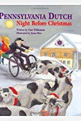 Pennsylvania Dutch Night Before Christmas (The Night Before Christmas Series)