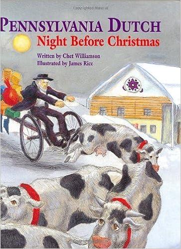 pennsylvania dutch night before christmas the night before christmas series chet williamson james rice 9781565547216 amazoncom books