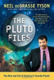 The Pluto Files, Neil deGrasse Tyson, 0393337324