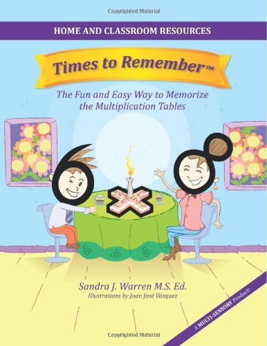 Read Online By Sandra J Warren Times to Remember: The Fun and Easy Way to Memorize the Multiplication Tables: Home and Classroom Re (1st First Edition) [Paperback] pdf epub