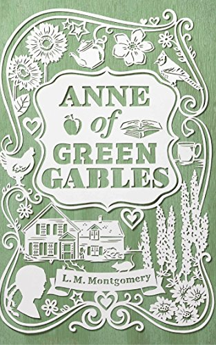Anne of Green Gables by [Lucy Maud Montgomery]