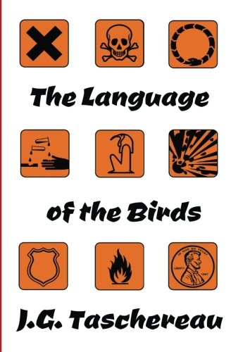 The Language of the Birds by CreateSpace Independent Publishing Platform