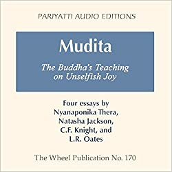 Mudita: The Buddha's Teaching on Unselfish Joy - Four Essays