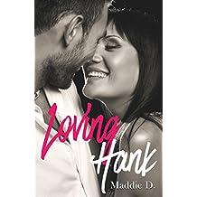 Loving Hank (French Edition)