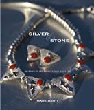 Silver and Stone, Mark Bahti, 188789635X