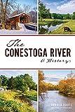 The Conestoga River: A History (Natural History)