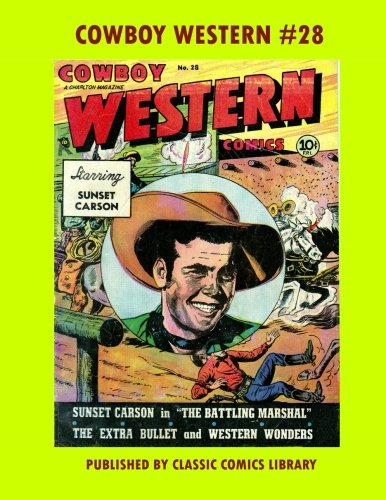 Cowboy Western Comics #28: Email Request Our Giant Comic Catalog Or Visit - Email Oakley