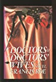 Doctors and Doctors' Wives, Francis Roe, 0453007066