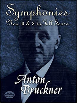 Symphonies Nos. 6 & 8 in Full Score (Dover Music Scores)