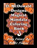 img - for D. McDonald Designs Magical Mandala Coloring Book 3 book / textbook / text book
