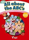 All about the ABC's あそんで学ぶアルファベット --Second Edition-- CD付 (Active Phonics)