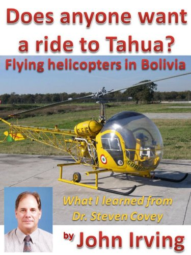 Does anyone want a ride to Tahua? (Flying Helicopters in South America Book 1)