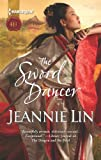 The Sword Dancer, Jeannie Lin, 0373297424